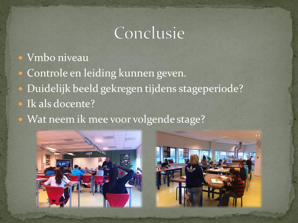 Conclusie Vmbo niveau Controle en leiding kunnen geven.