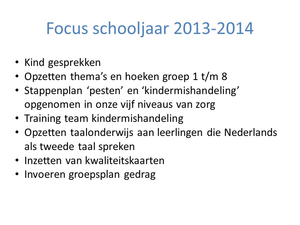 Focus schooljaar 2013-2014 Kind gesprekken