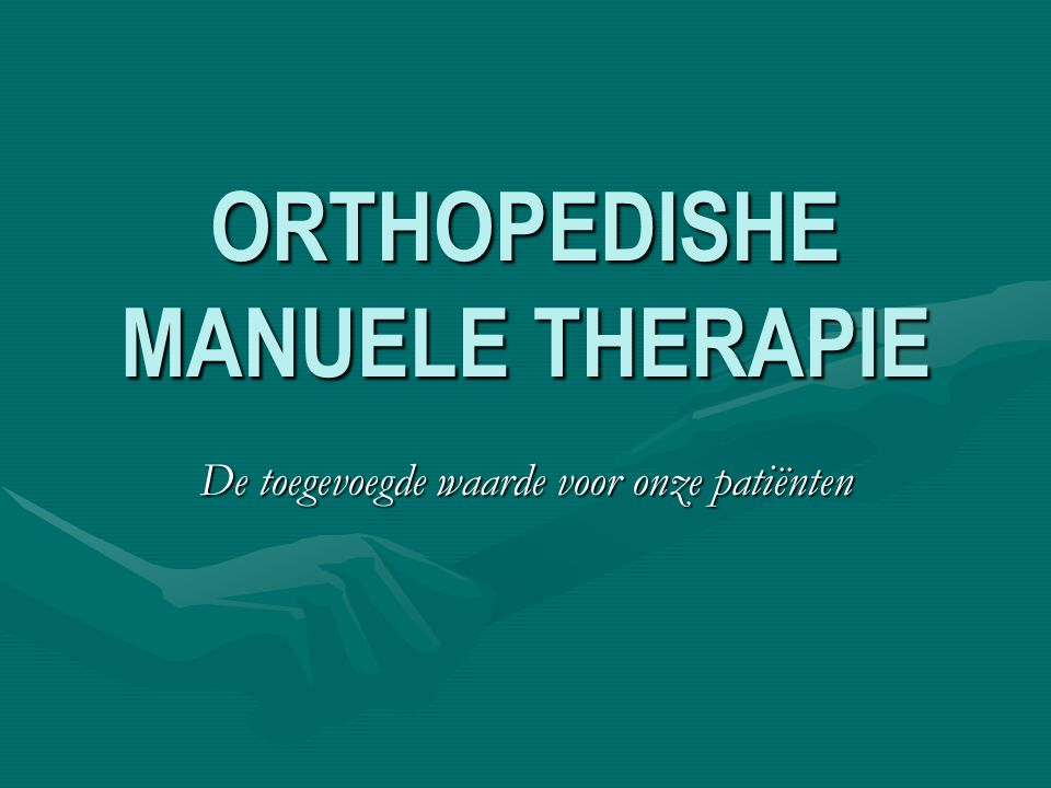 ORTHOPEDISHE MANUELE THERAPIE