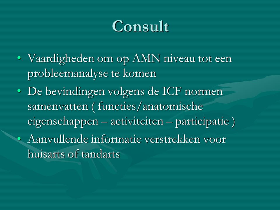 Consult Vaardigheden om op AMN niveau tot een probleemanalyse te komen