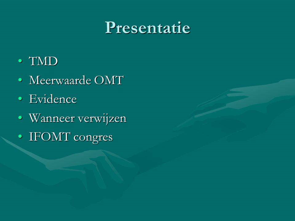 Presentatie TMD Meerwaarde OMT Evidence Wanneer verwijzen