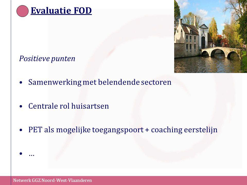 Evaluatie FOD Positieve punten Samenwerking met belendende sectoren