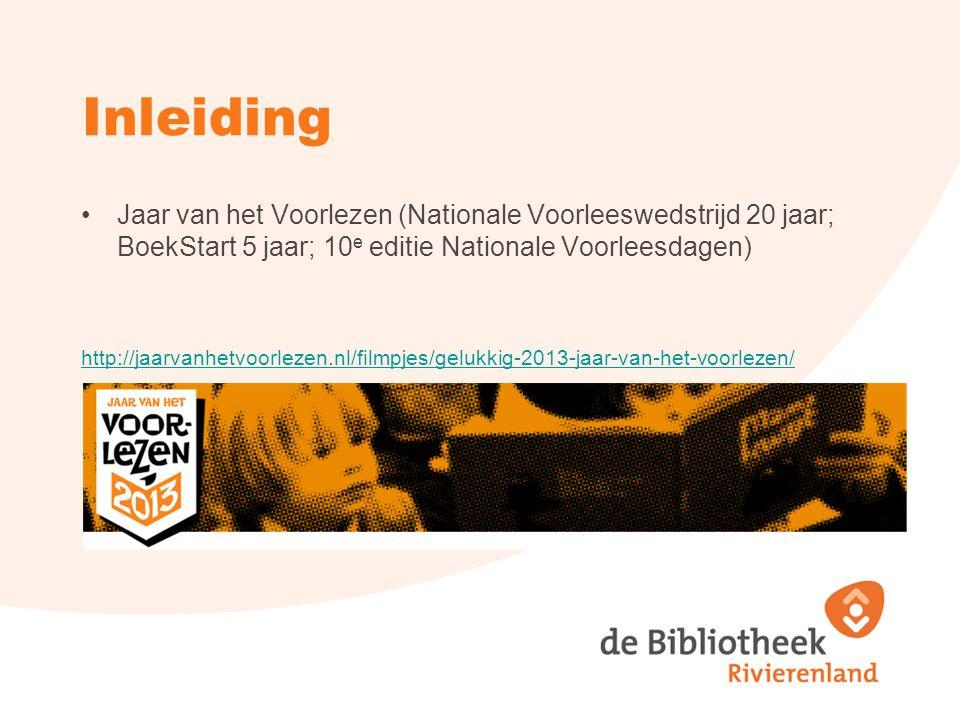 Inleiding Jaar van het Voorlezen (Nationale Voorleeswedstrijd 20 jaar; BoekStart 5 jaar; 10e editie Nationale Voorleesdagen)