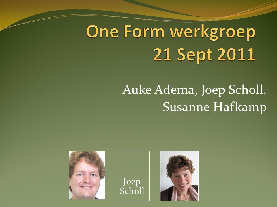 One Form werkgroep 21 Sept 2011
