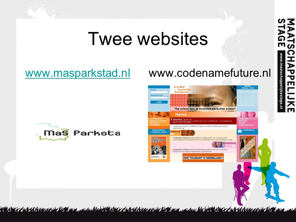 Twee websites www.masparkstad.nl www.codenamefuture.nl
