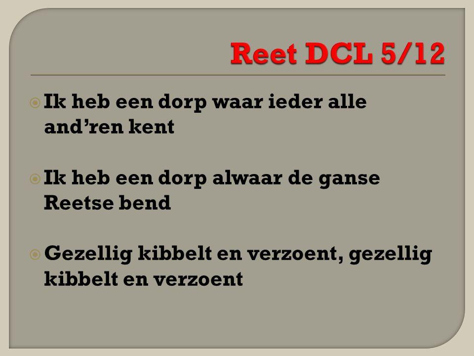 Reet DCL 5/12 Ik heb een dorp waar ieder alle and'ren kent