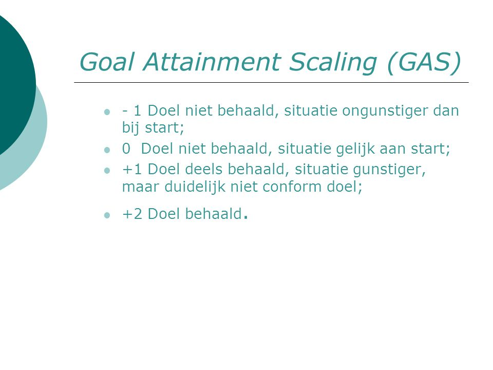 Goal Attainment Scaling (GAS)