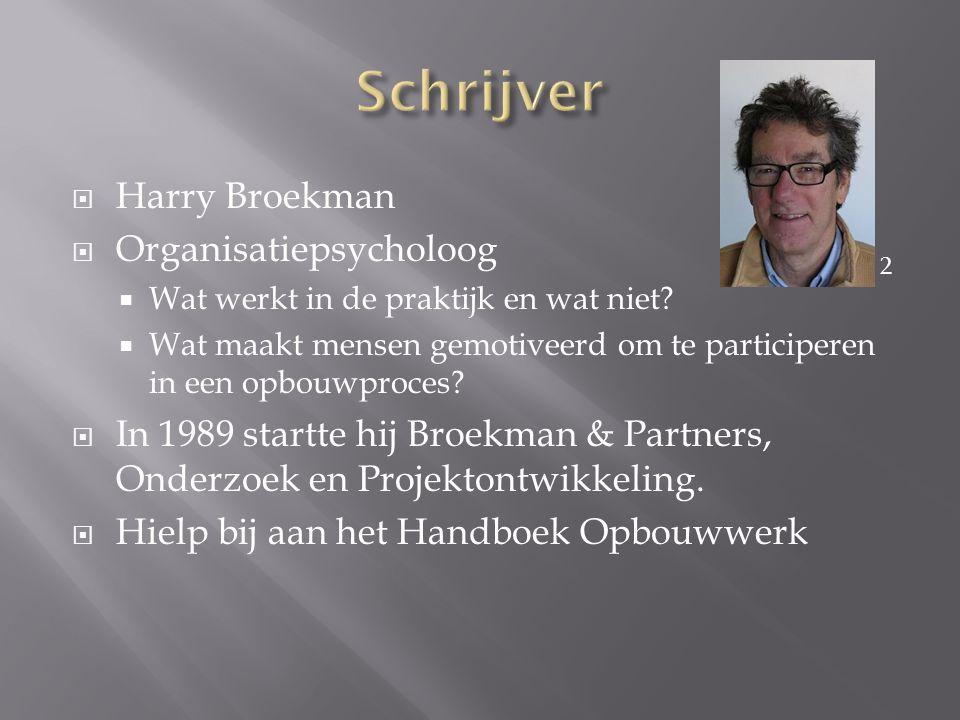 Schrijver Harry Broekman Organisatiepsycholoog