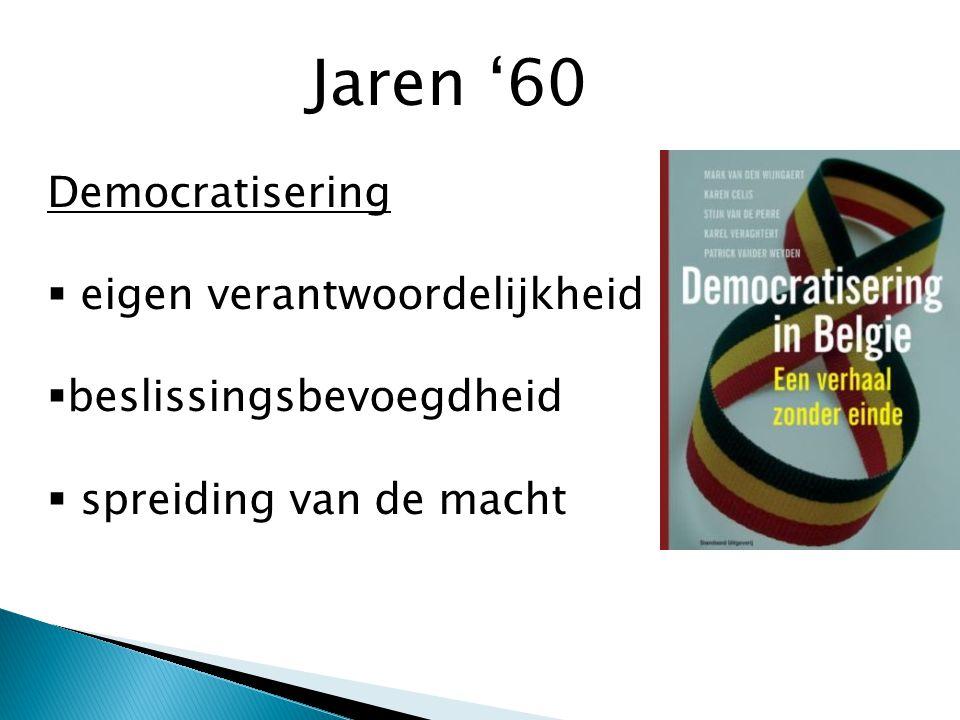 Jaren '60 Democratisering eigen verantwoordelijkheid
