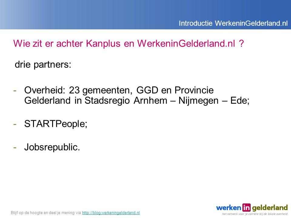 Wie zit er achter Kanplus en WerkeninGelderland.nl