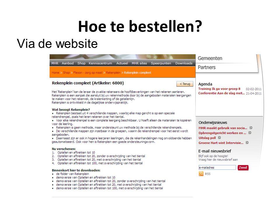 Hoe te bestellen Via de website