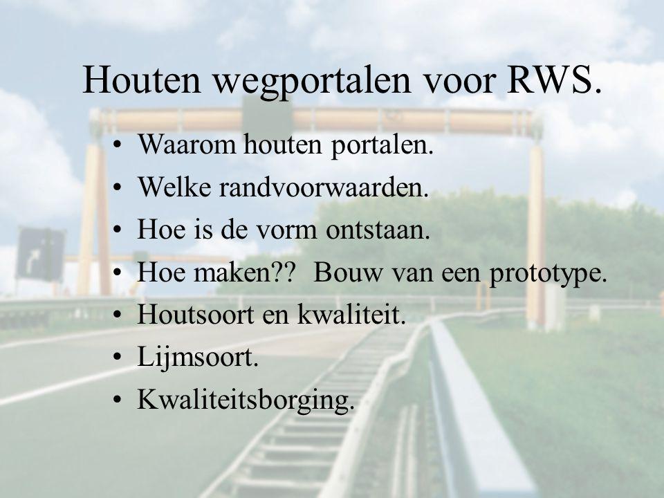 Houten wegportalen voor RWS.