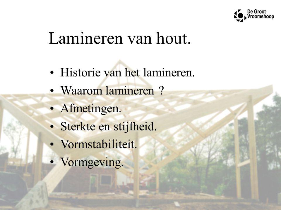 Lamineren van hout. Historie van het lamineren. Waarom lamineren