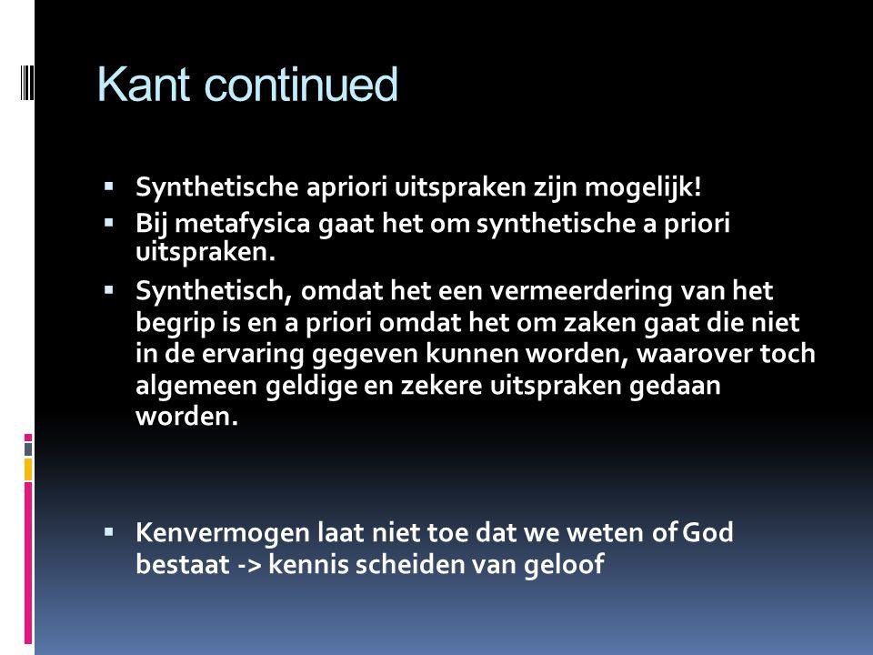 Kant continued Synthetische apriori uitspraken zijn mogelijk!