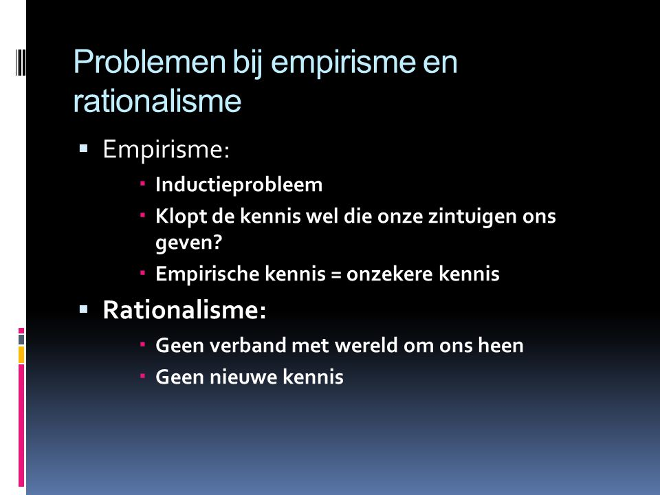 Problemen bij empirisme en rationalisme
