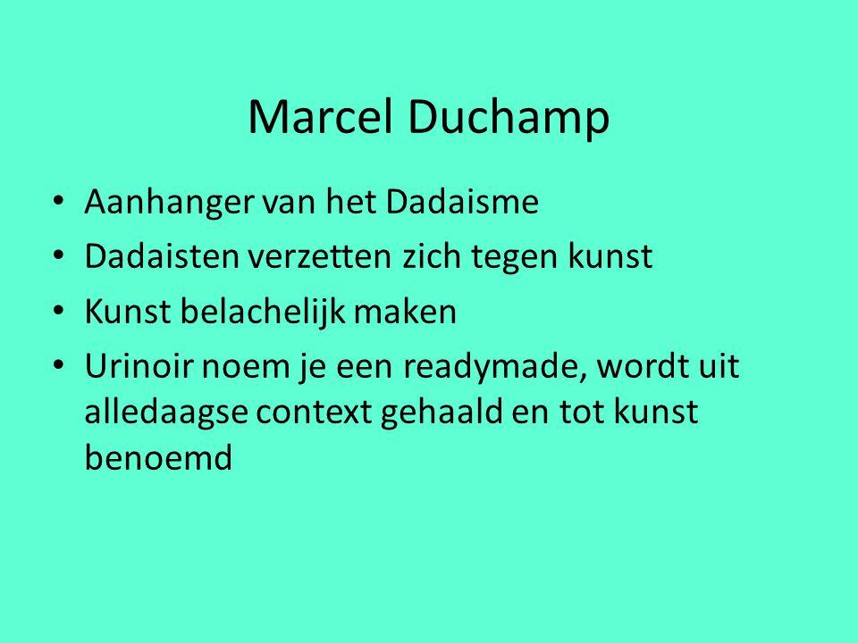 Marcel Duchamp Aanhanger van het Dadaisme