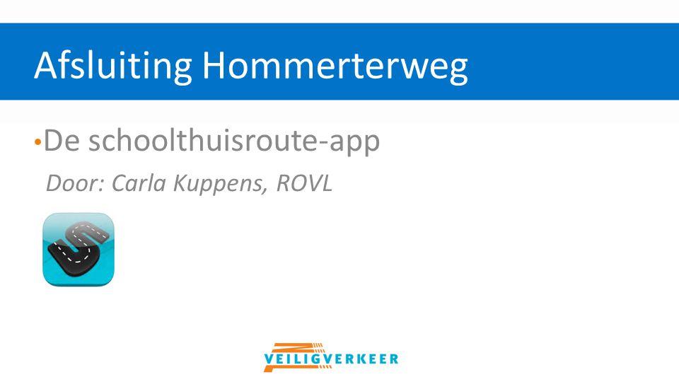 De schoolthuisroute-app Door: Carla Kuppens, ROVL