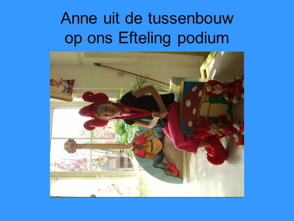 Anne uit de tussenbouw op ons Efteling podium