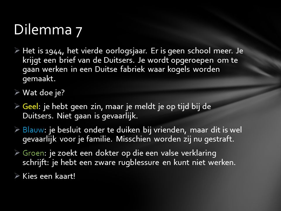 Dilemma 7