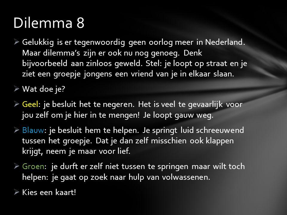 Dilemma 8