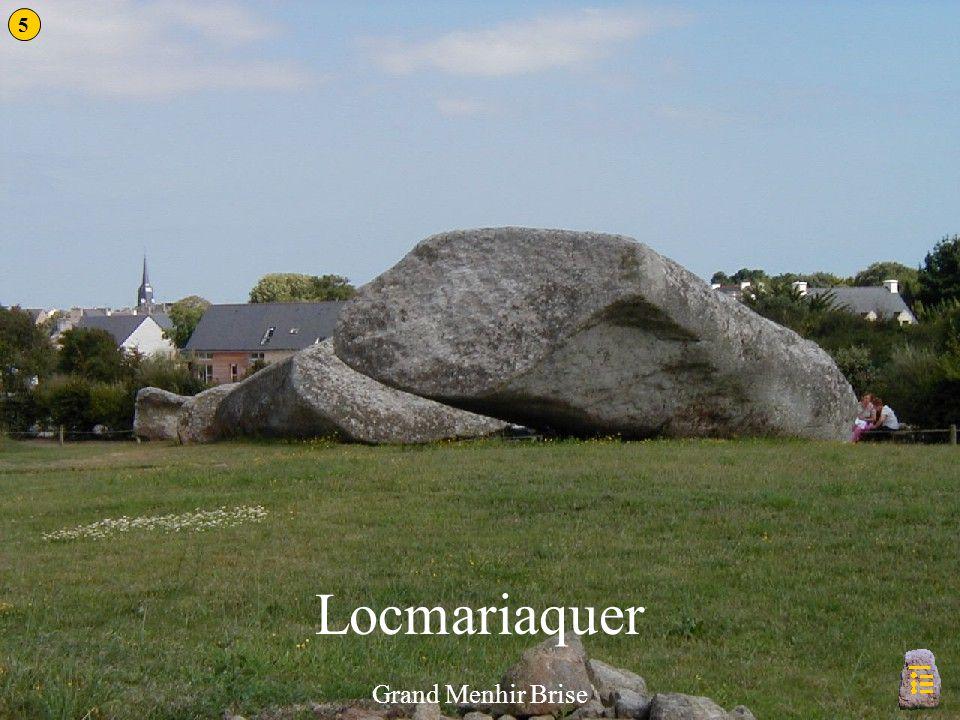 5 Locmariaquer Grand Menhir Brise