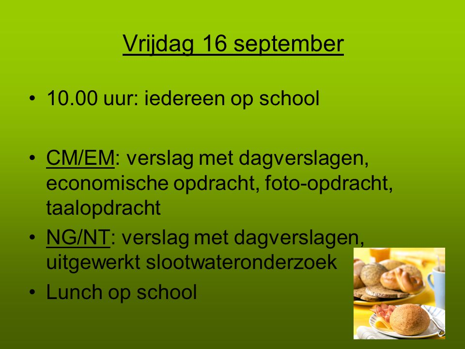 Vrijdag 16 september 10.00 uur: iedereen op school
