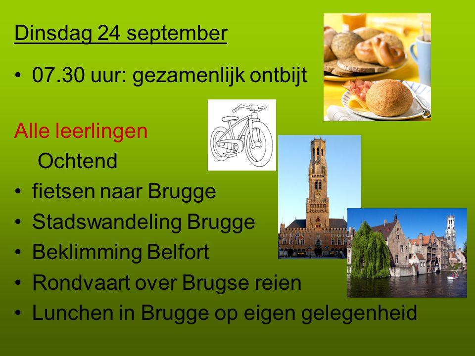 Dinsdag 24 september 07.30 uur: gezamenlijk ontbijt. Alle leerlingen. Ochtend. fietsen naar Brugge.