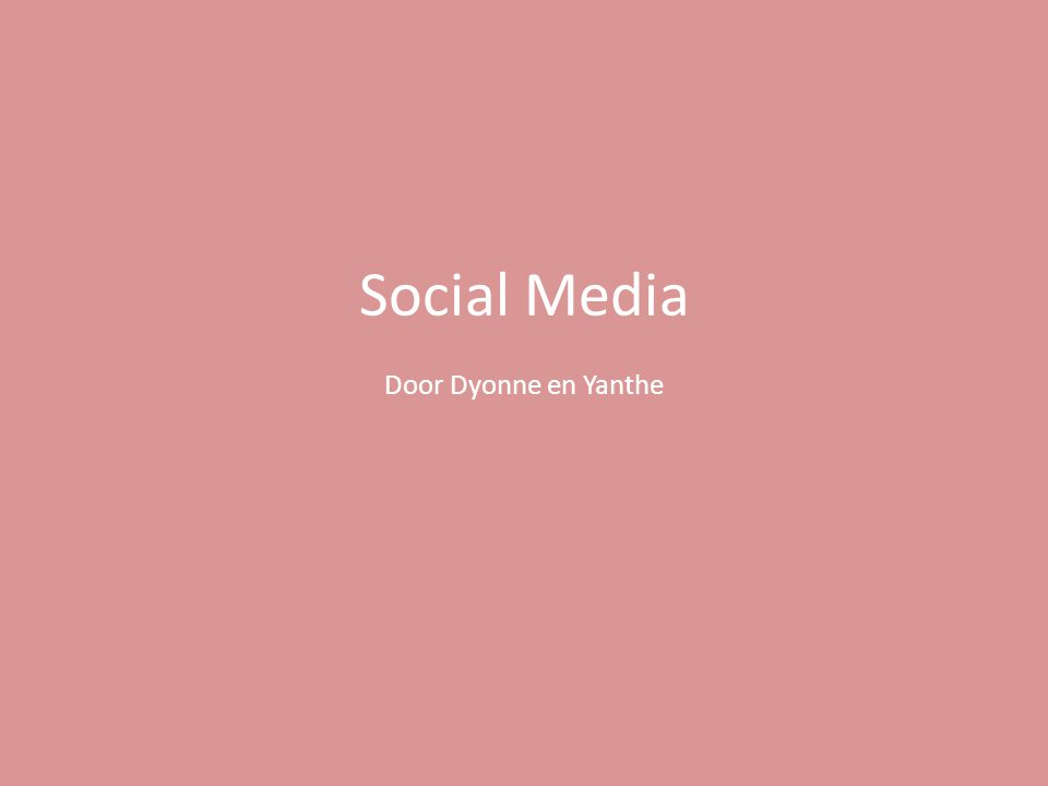 Social Media Door Dyonne en Yanthe