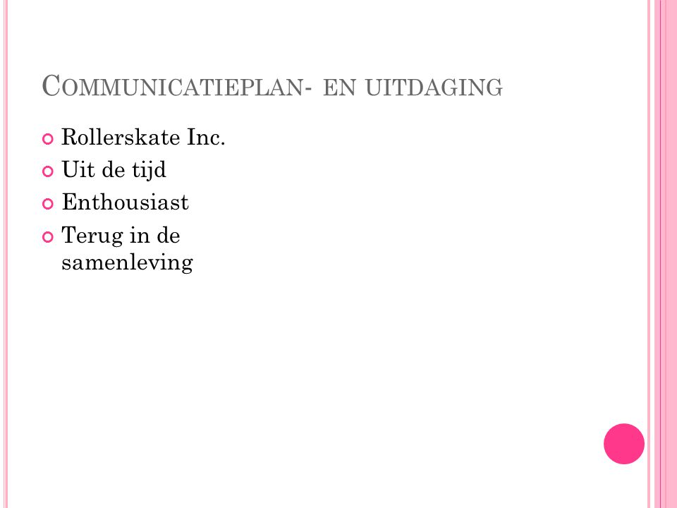 Communicatieplan- en uitdaging