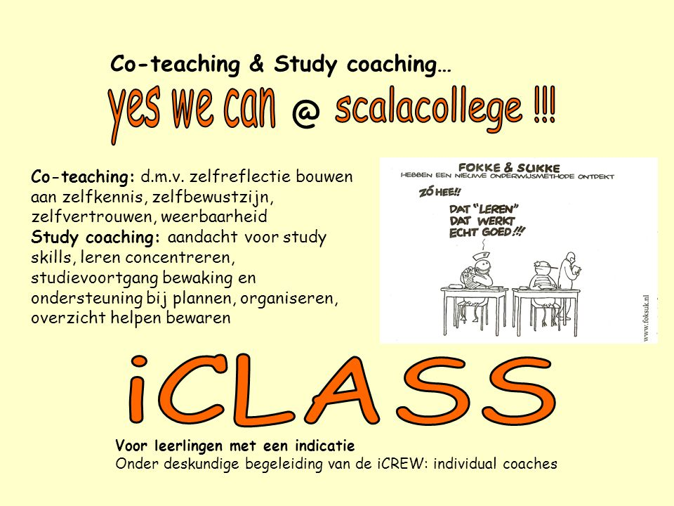 iCLASS yes we can scalacollege !!! Co-teaching & Study coaching…