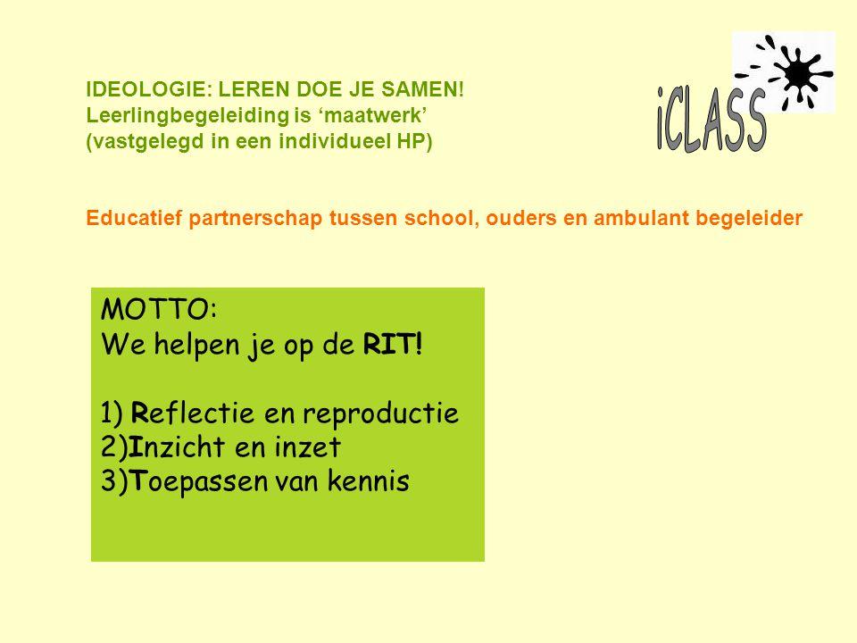 1) Reflectie en reproductie 2)Inzicht en inzet 3)Toepassen van kennis