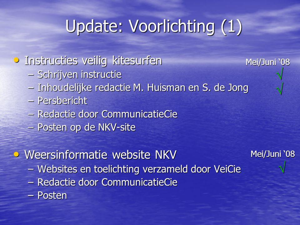 Update: Voorlichting (1)