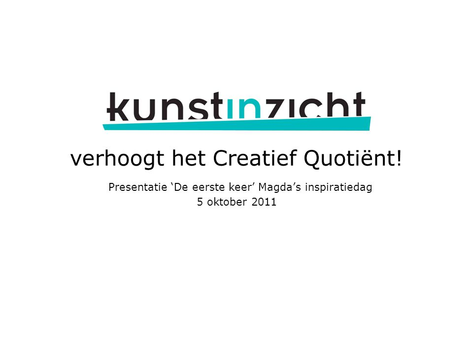 verhoogt het Creatief Quotiënt