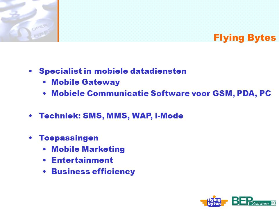 Flying Bytes Specialist in mobiele datadiensten Mobile Gateway