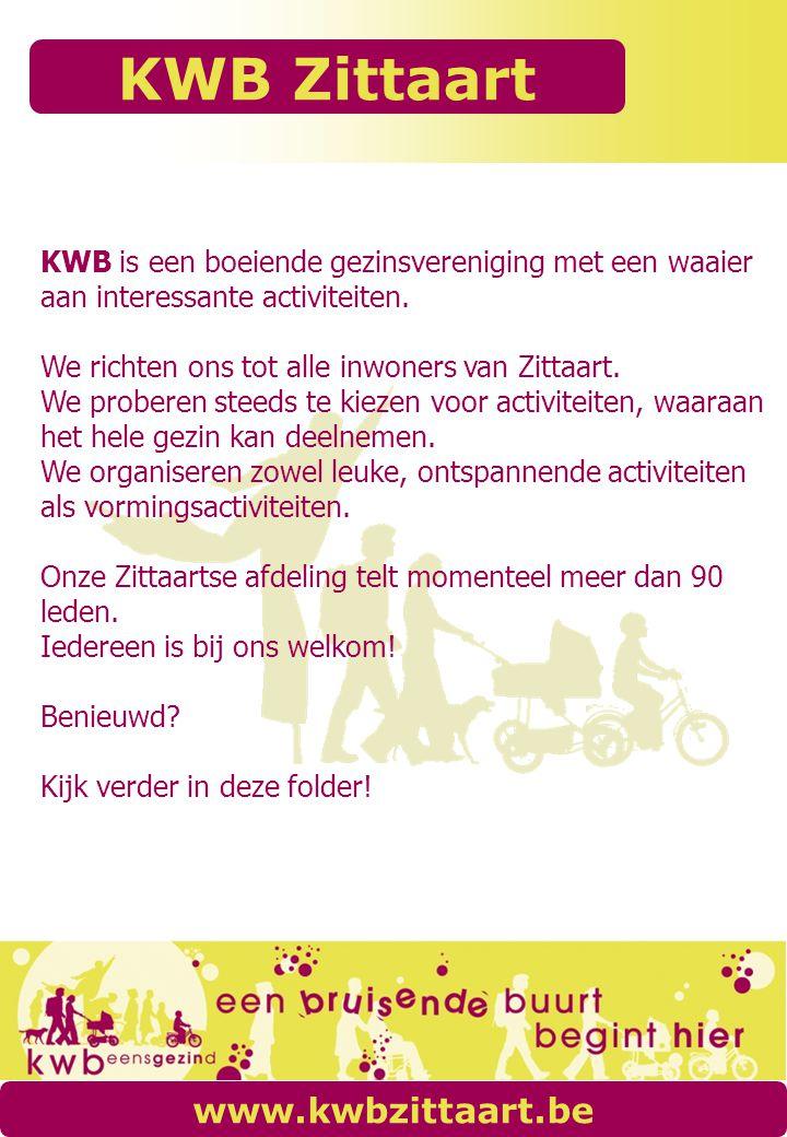KWB is een boeiende gezinsvereniging met een waaier aan interessante activiteiten.