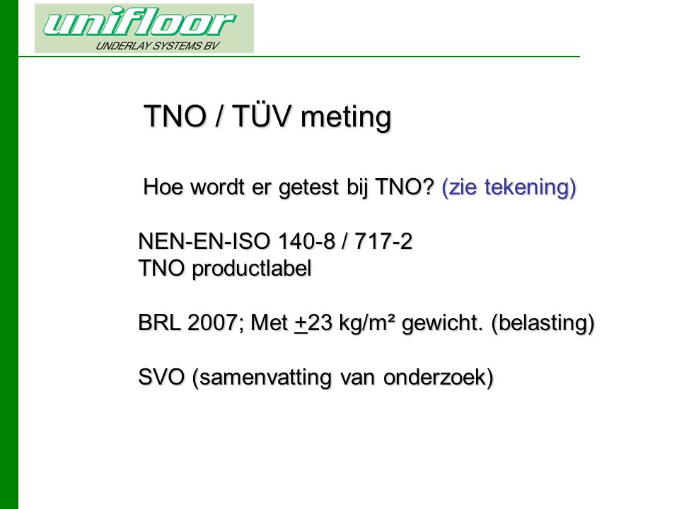 TNO / TÜV meting NEN-EN-ISO 140-8 / 717-2 TNO productlabel