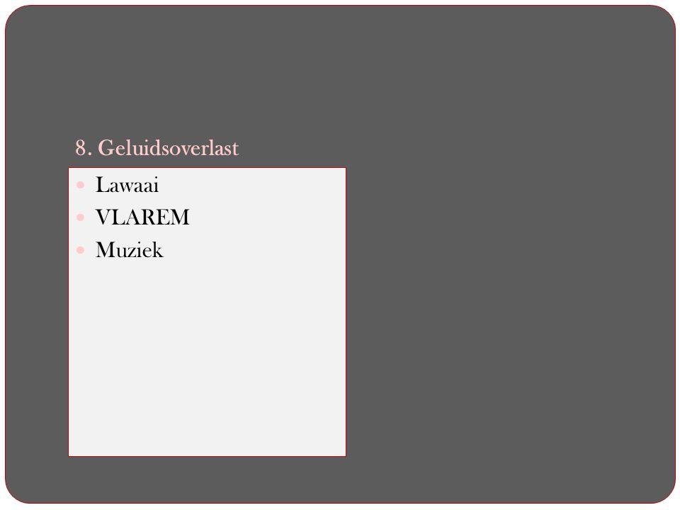 8. Geluidsoverlast Lawaai VLAREM Muziek