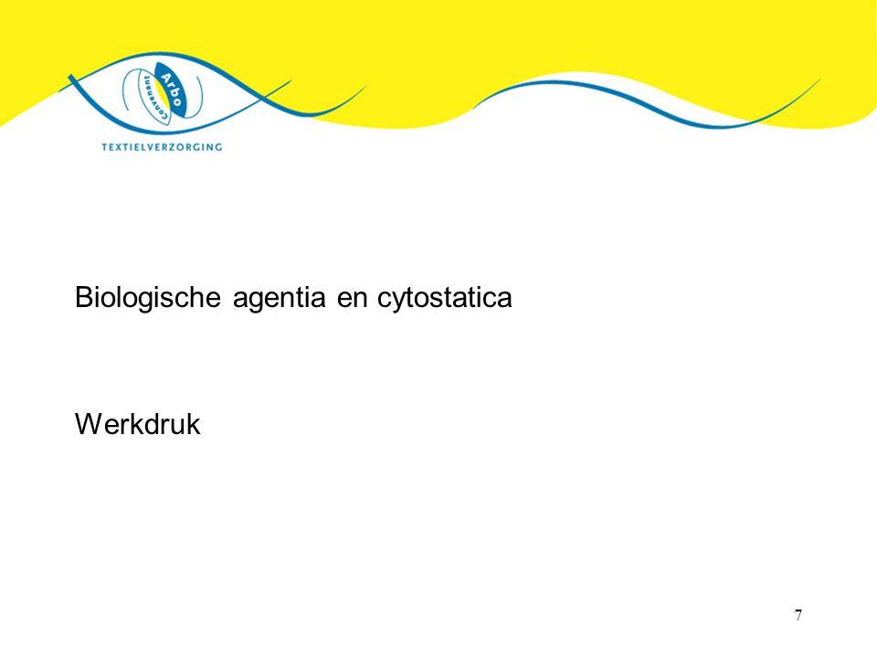 Biologische agentia en cytostatica
