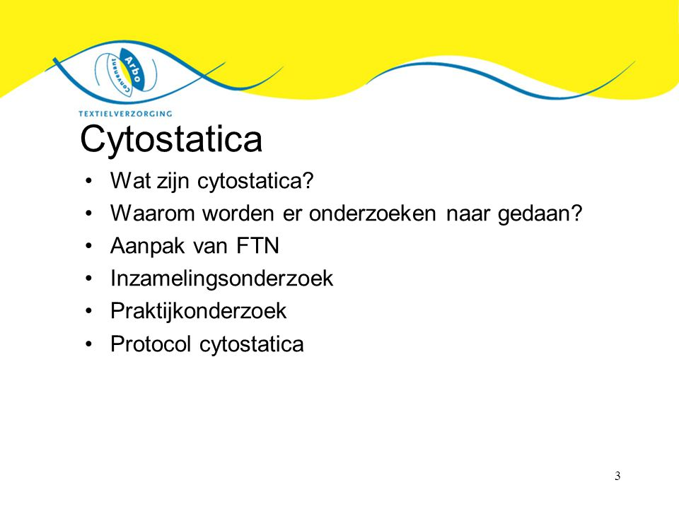 Cytostatica Wat zijn cytostatica