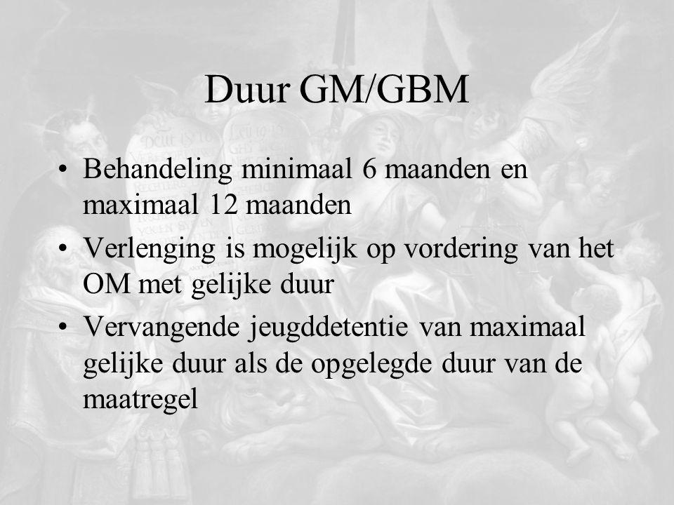 Duur GM/GBM Behandeling minimaal 6 maanden en maximaal 12 maanden