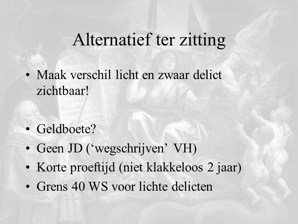 Alternatief ter zitting