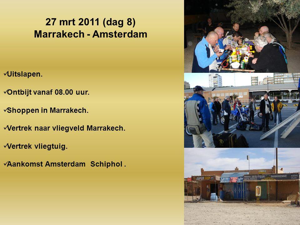 27 mrt 2011 (dag 8) Marrakech - Amsterdam