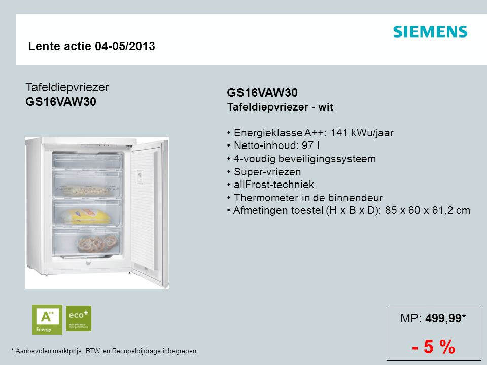- 5 % Tafeldiepvriezer GS16VAW30 GS16VAW30 MP: 499,99*