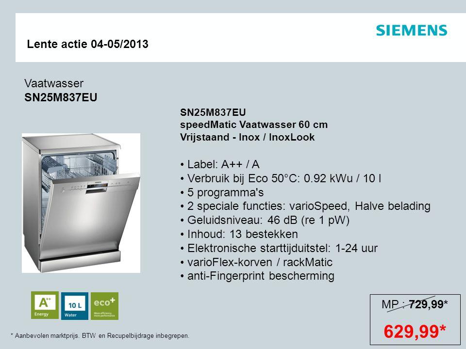 629,99* Vaatwasser SN25M837EU Label: A++ / A