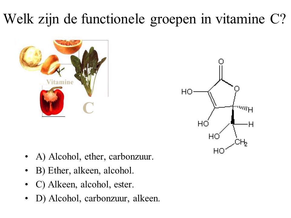 Welk zijn de functionele groepen in vitamine C