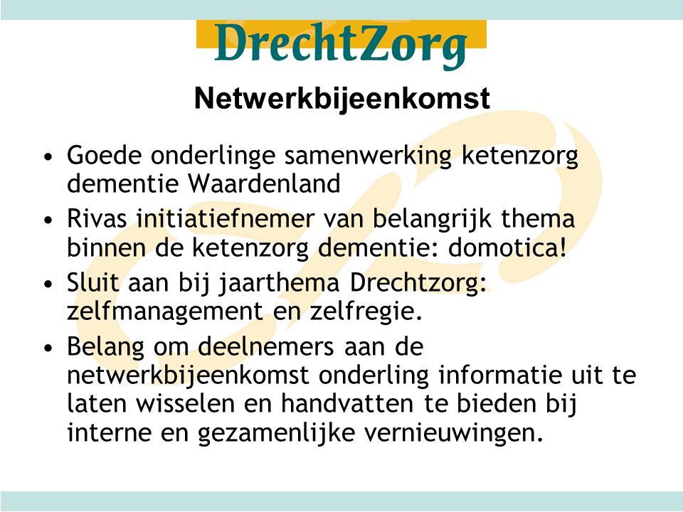 Netwerkbijeenkomst Goede onderlinge samenwerking ketenzorg dementie Waardenland.