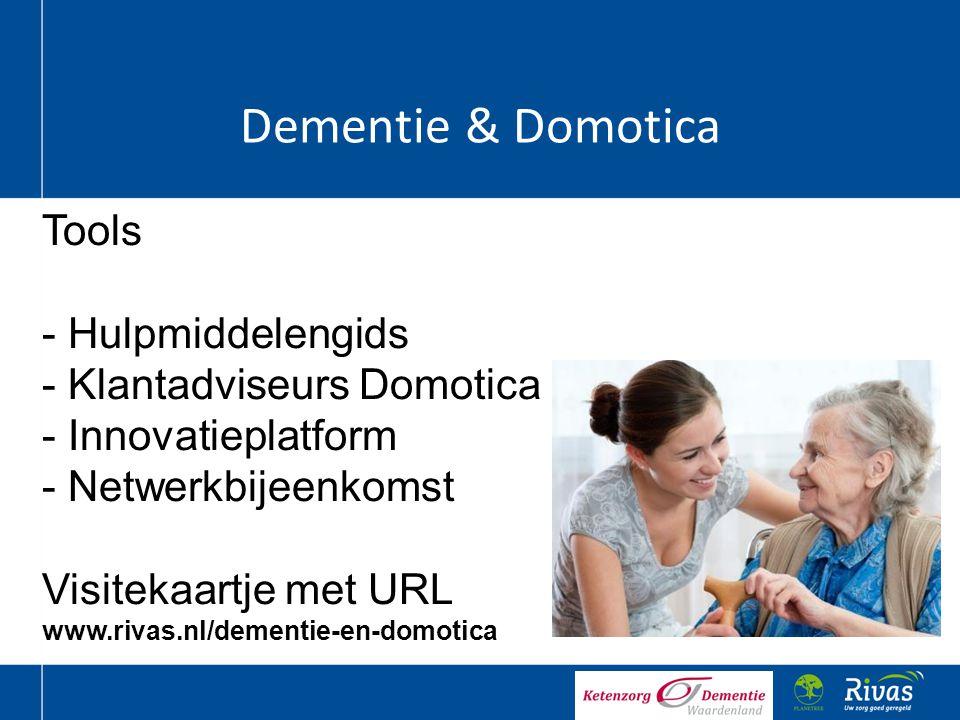 Dementie & Domotica Tools Hulpmiddelengids Klantadviseurs Domotica
