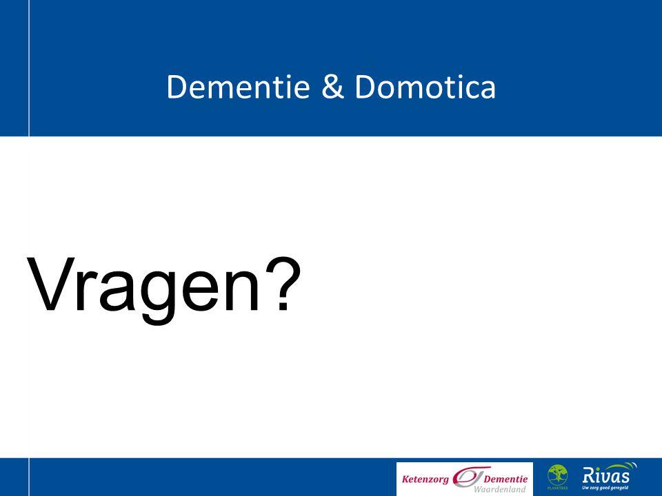 Dementie & Domotica Vragen
