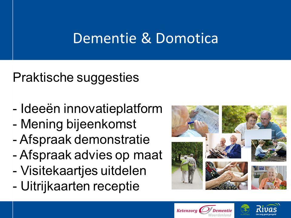 Dementie & Domotica Praktische suggesties Ideeën innovatieplatform