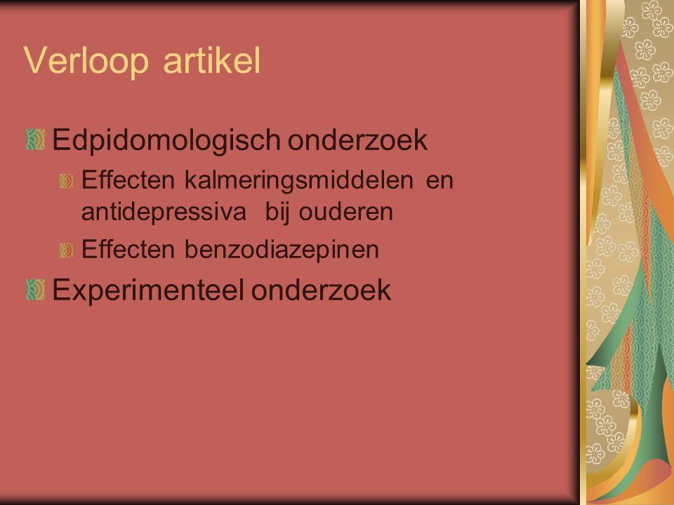 Verloop artikel Edpidomologisch onderzoek Experimenteel onderzoek